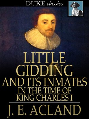 cover image of Little Gidding and Its Inmates in the Time of King Charles I