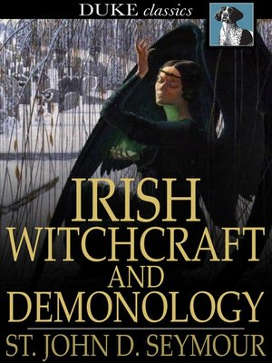 cover image of Irish Witchcraft and Demonology