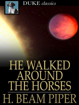 cover image of He Walked Around the Horses