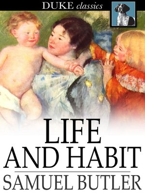 cover image of Life and Habit