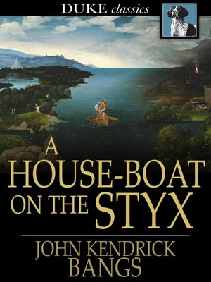cover image of A House-Boat on the Styx