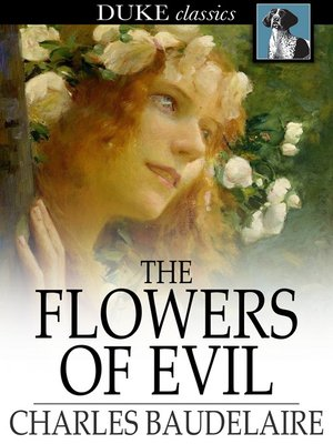 The Flowers Of Evil By Charles Baudelaire Overdrive Rakuten