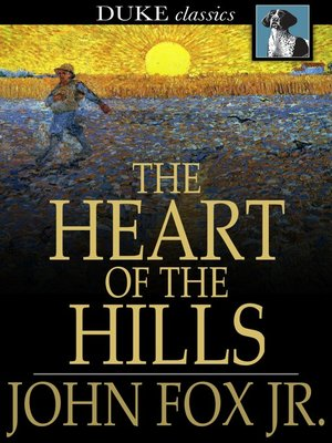 cover image of The Heart of the Hills