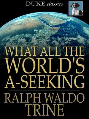cover image of What All The World's A-Seeking