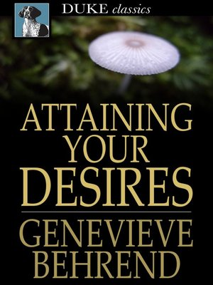 cover image of Attaining Your Desires