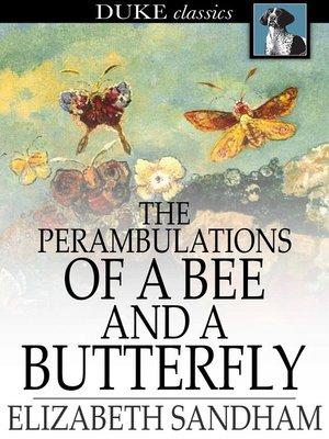 cover image of The Perambulations of a Bee and a Butterfly