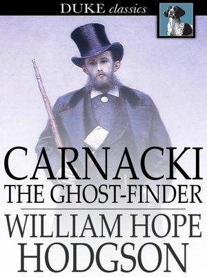 cover image of Carnacki, the Ghost-Finder