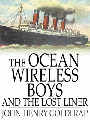 cover image of The Ocean Wireless Boys and the Lost Liner