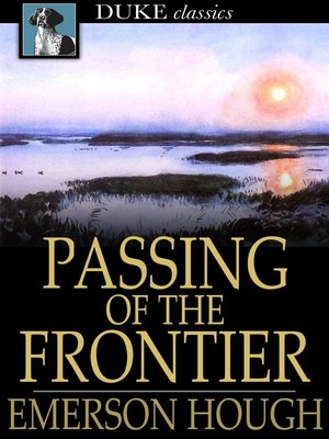 cover image of Passing of the Frontier