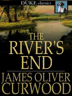 cover image of The River's End