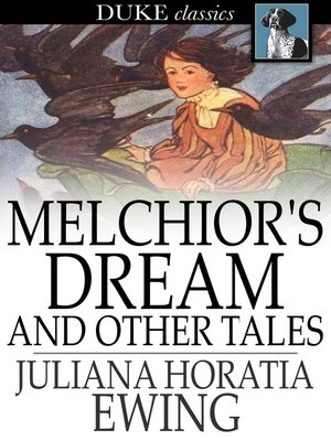 cover image of Melchior's Dream and Other Tales