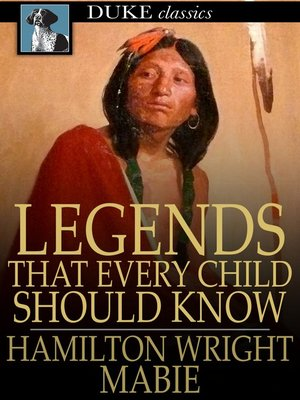 cover image of Legends That Every Child Should Know