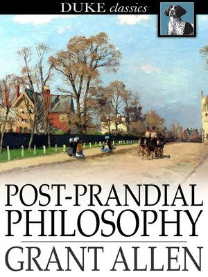 cover image of Post-Prandial Philosophy