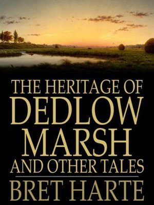 cover image of The Heritage of Dedlow Marsh and Other Tales