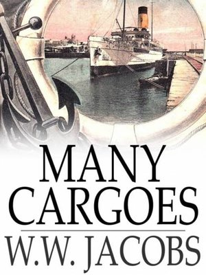 cover image of Many Cargoes