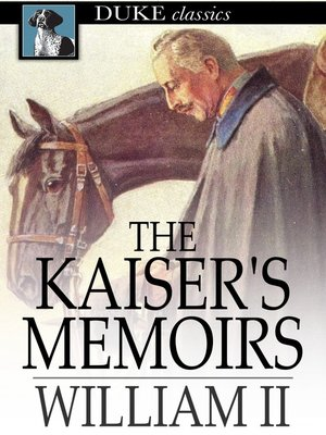 cover image of The Kaiser's Memoirs