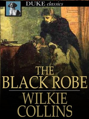 The black robe by wilkie collins overdrive rakuten overdrive the black robe fandeluxe Gallery