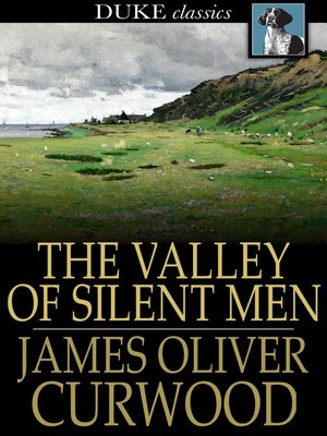 cover image of The Valley of Silent Men