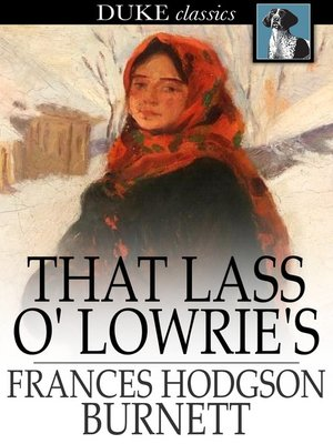 cover image of That Lass o' Lowrie's