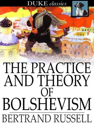 cover image of The Practice and Theory of Bolshevism