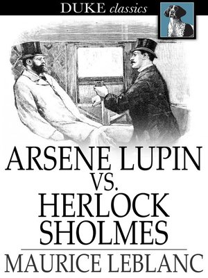 cover image of Arsene Lupin vs. Herlock Sholmes