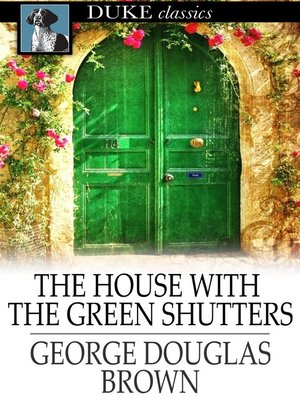 cover image of The House with the Green Shutters