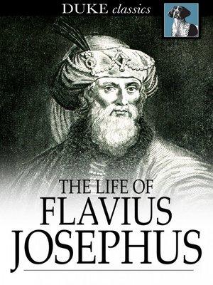 cover image of The Life of Flavius Josephus