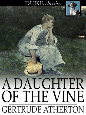 cover image of A Daughter of the Vine