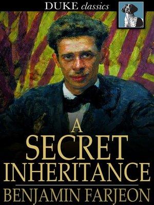 cover image of A Secret Inheritance