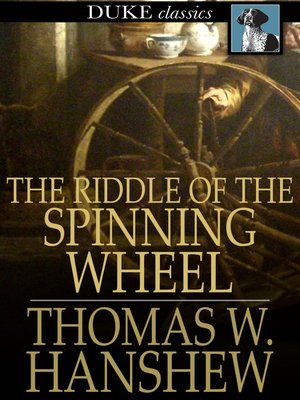 cover image of The Riddle of the Spinning Wheel