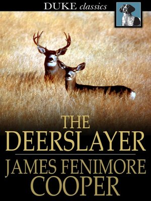 cover image of The Deerslayer: Or, The First Warpath