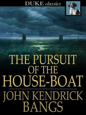 cover image of The Pursuit of the House-Boat