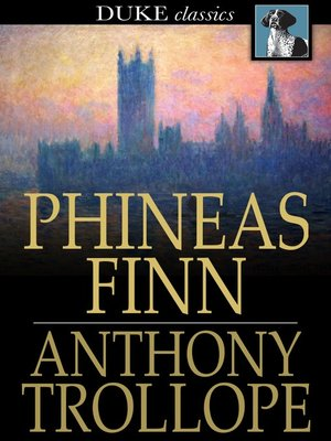 cover image of Phineas Finn: The Irish Member