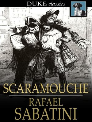 cover image of Scaramouche: A Romance of the French Revolution