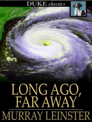 cover image of Long Ago, Far Away