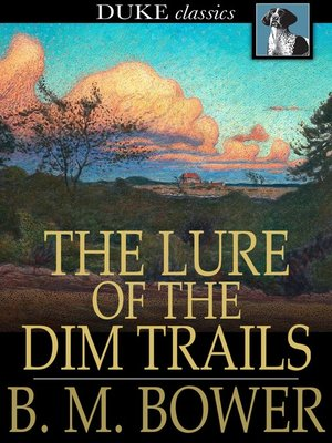 cover image of The Lure of the Dim Trails