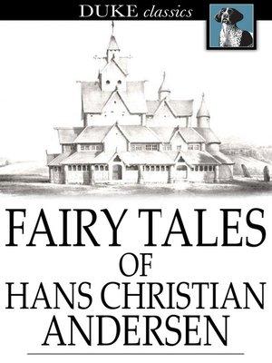 Hans christian andersen overdrive rakuten overdrive ebooks cover image of fairy tales of hans christian andersen fandeluxe Images