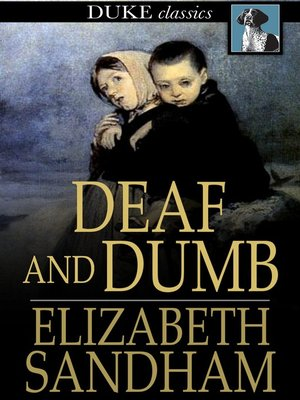 cover image of Deaf and Dumb