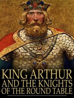cover image of King Arthur and the Knights of the Round Table