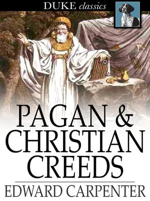 cover image of Pagan & Christian Creeds