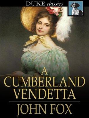cover image of A Cumberland Vendetta