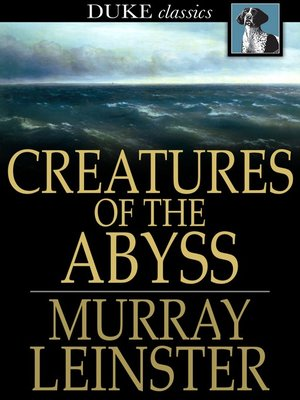 cover image of Creatures of the Abyss