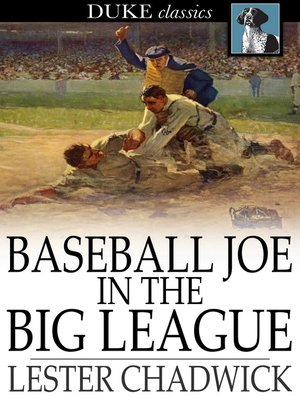 cover image of Baseball Joe in the Big League