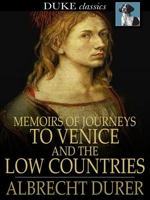 cover image of Memoirs of Journeys to Venice and the Low Countries