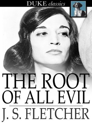 cover image of The Root of All Evil