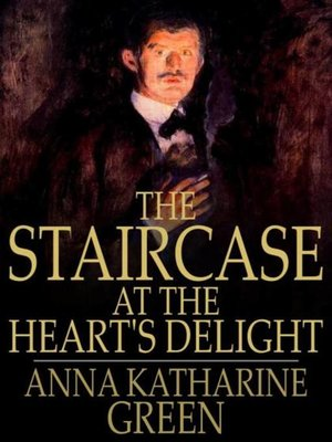 cover image of The Staircase at the Heart's Delight