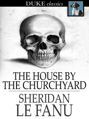 cover image of The House by the Churchyard