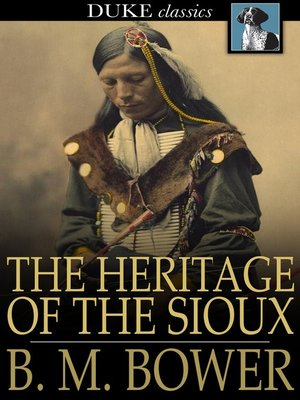 cover image of The Heritage of the Sioux