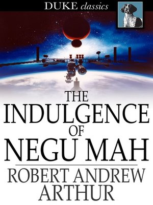cover image of The Indulgence of Negu Mah
