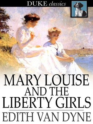 cover image of Mary Louise and the Liberty Girls